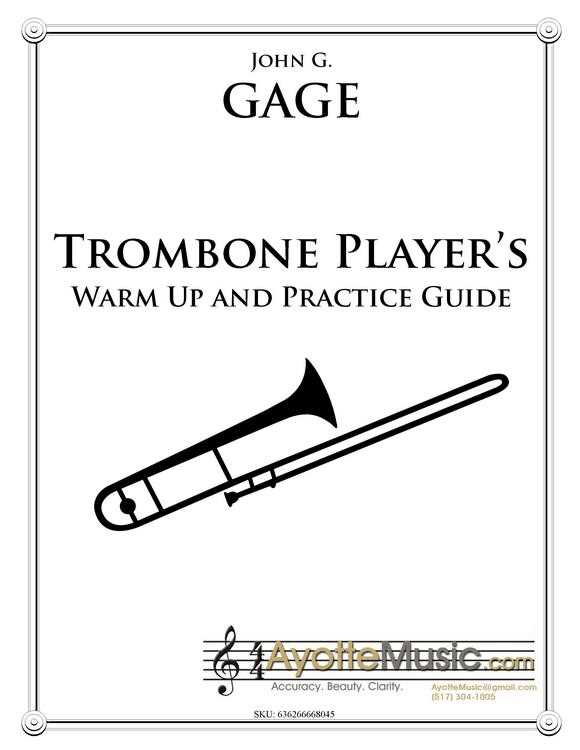Brass Player's Warm-Up & Practice Guide for Trombone