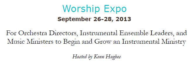 Worship Expo Hosted by Kenn Hughes