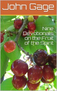 Nine Devotionals on the Fruit of the Spirit